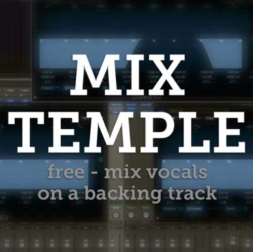 Free: MixTemple - mix vocals on a backing track - Mixed by